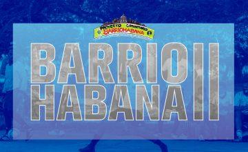 BarrioHabana ha significado un apoyo y un impulso para muchos de los jóvenes que participan en el proyecto.